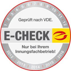 Mit dem E-Check gewährleisten wir Sicherheit und Qualität